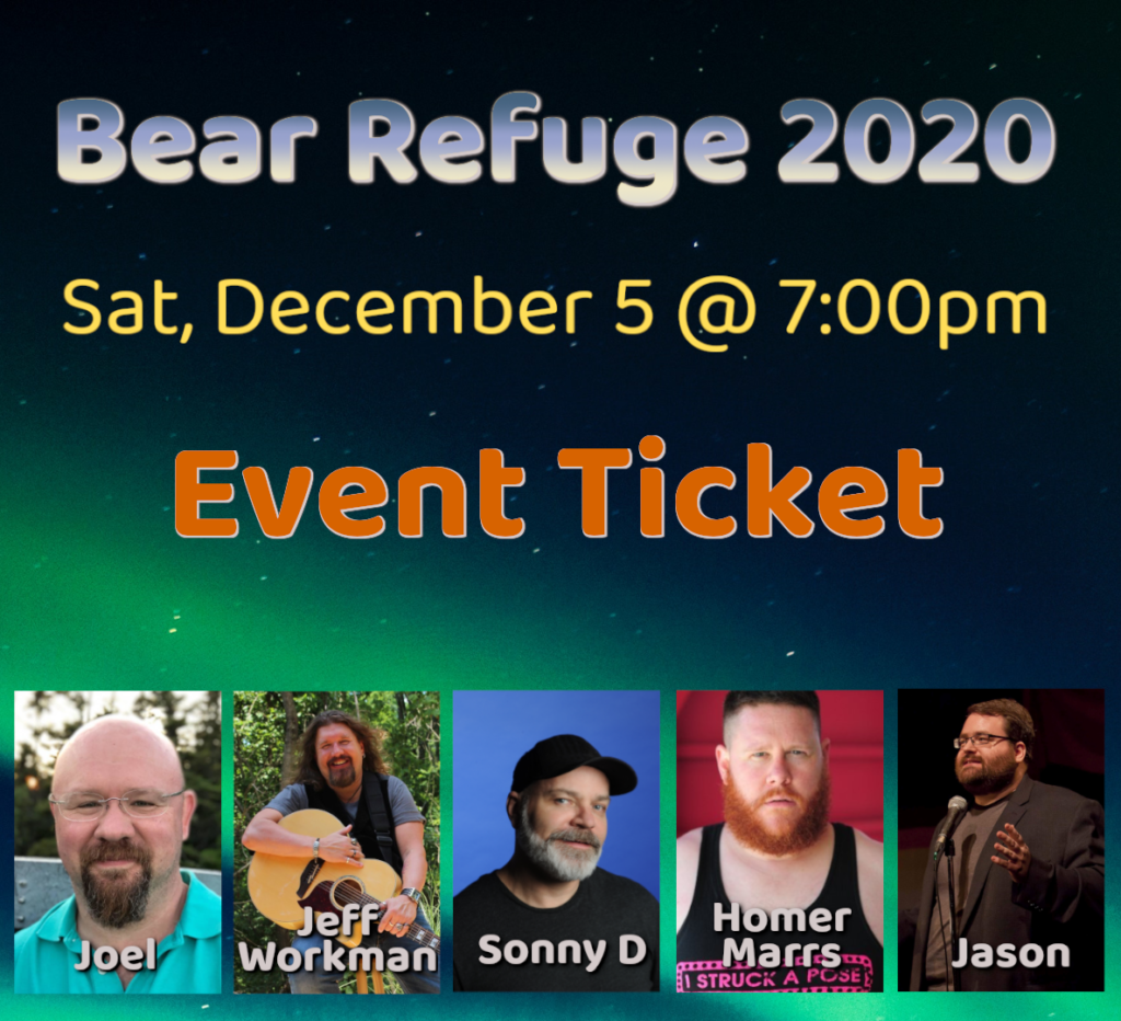 Bear Refuge 2020 WC Event Ticket