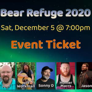 Bear Refuge 2020 WC Event Ticket